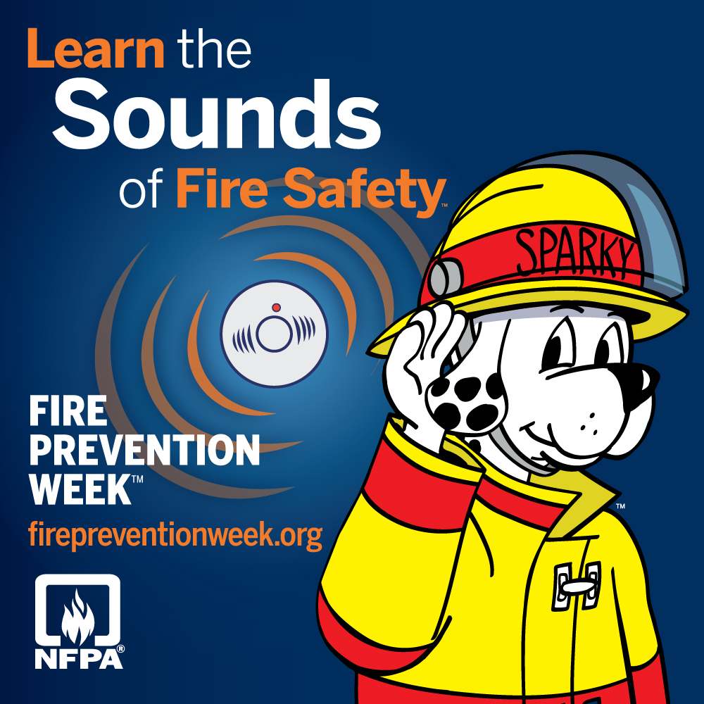 'LEARN THE SOUNDS OF FIRE SAFETY' DURING FIRE PREVENTION WEEK