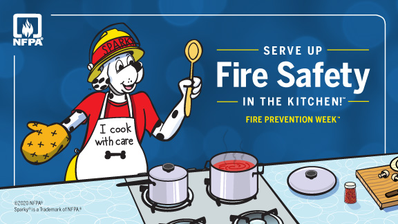 FIRE PREVENTION WEEK: SERVE UP FIRE SAFETY IN THE KITCHEN